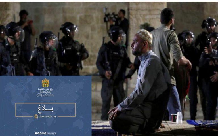 🔴 بلاغ: المملكة المغربية حول أحداث العنف في القدس الشريف و في المسجد الأقصى