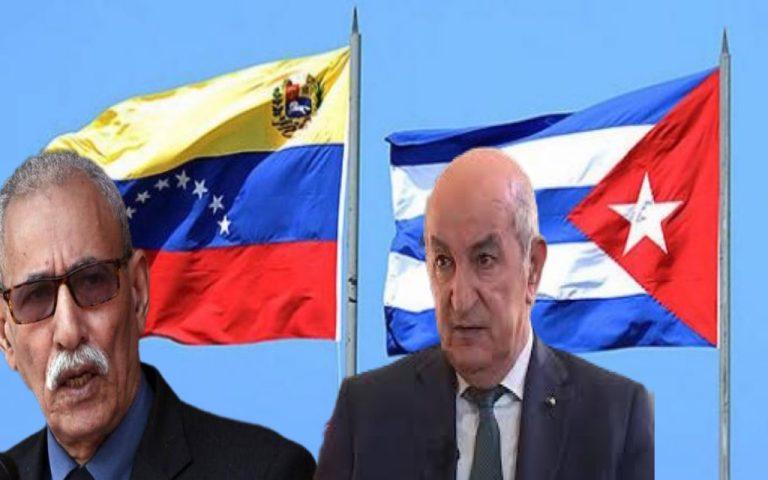 فنزويلا و كوبا يقلبان الطاولة على الجزائر و صنيعتها البوليساريو